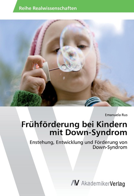 Frühförderung bei Kindern mit Down-Syndrom als ...