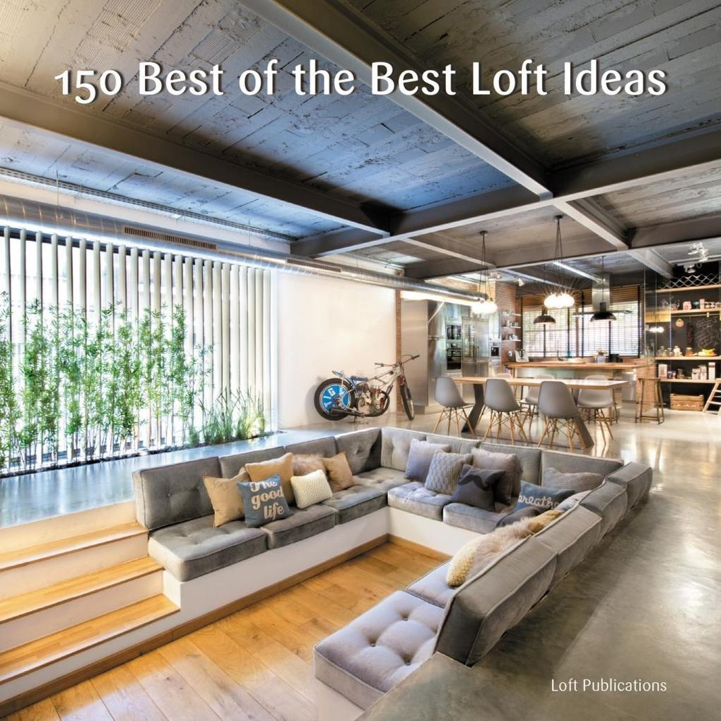 150 Best of the Best Loft Ideas als eBook Downl...