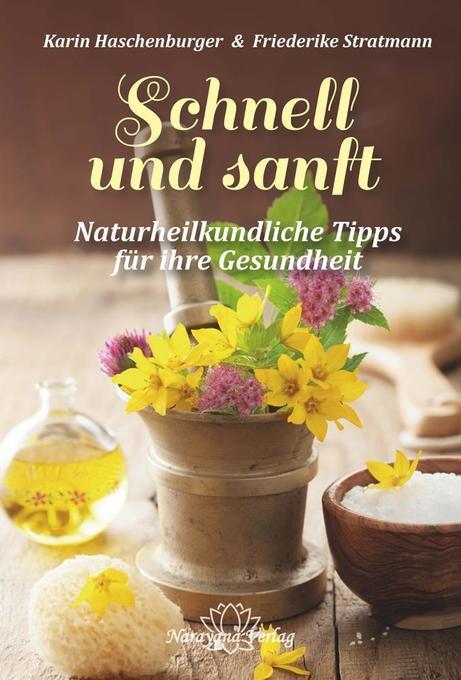 Schnell und sanft als Buch von Karin Haschenbur...