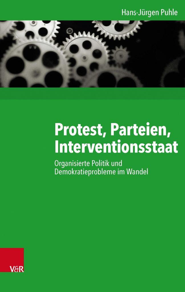 Protest, Parteien, Interventionsstaat als eBook...