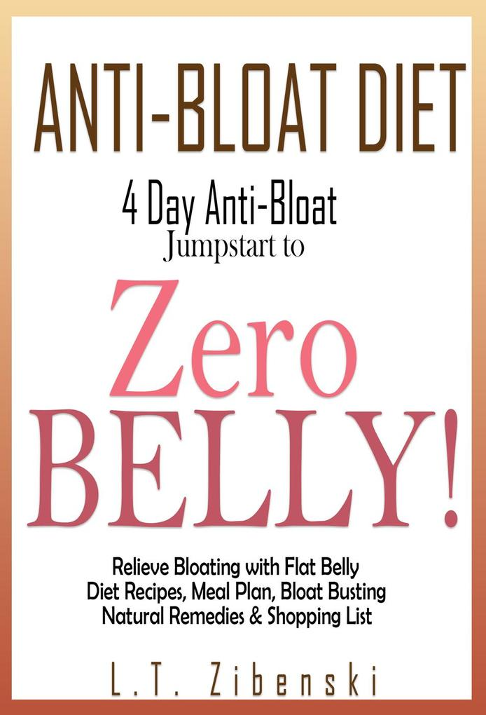 Anti-bloat Diet: 4 Day Anti-Bloat Jumpstart to ...