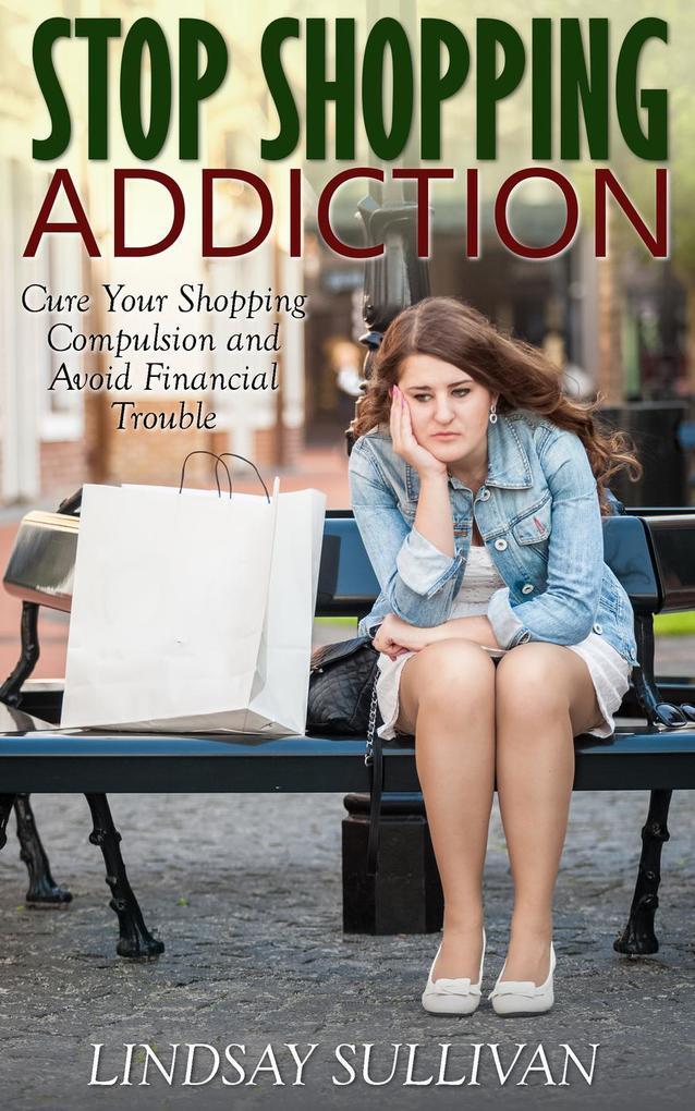 Stop Shopping Addiction als eBook Download von ...