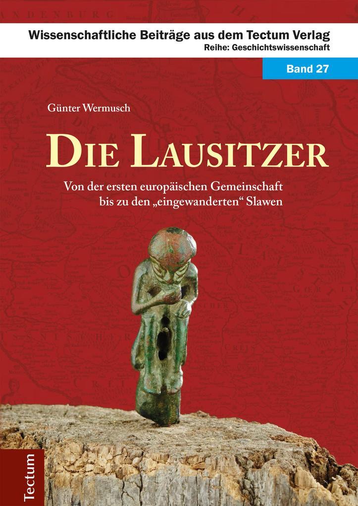 Die Lausitzer als eBook Download von Günter Wer...