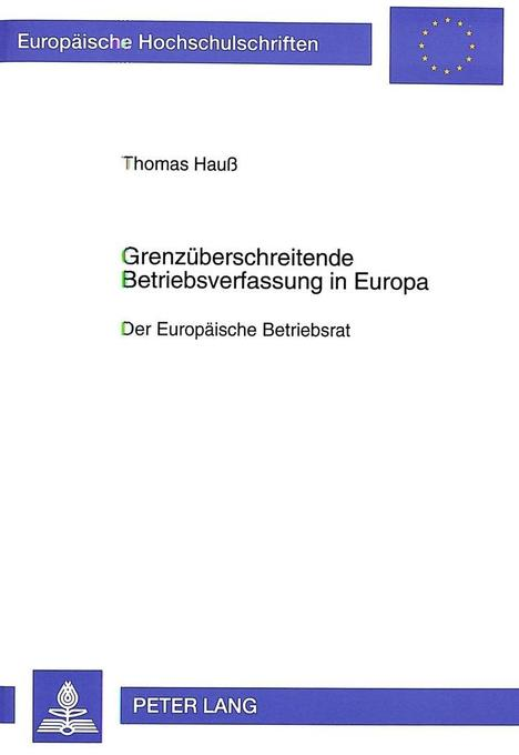 Grenzüberschreitende Betriebsverfassung in Euro...