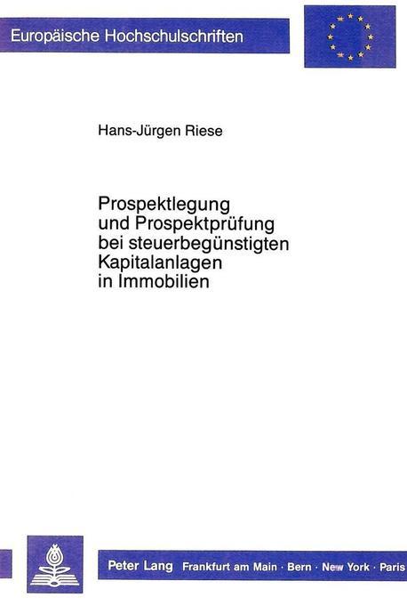 Prospektlegung und Prospektprüfung bei steuerbe...
