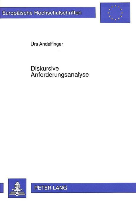Diskursive Anforderungsanalyse als Buch von Urs...