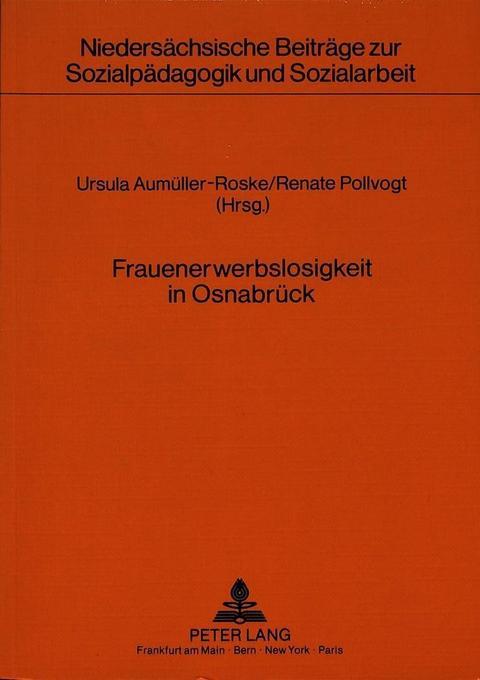 Frauenerwerbslosigkeit in Osnabrück als Buch von
