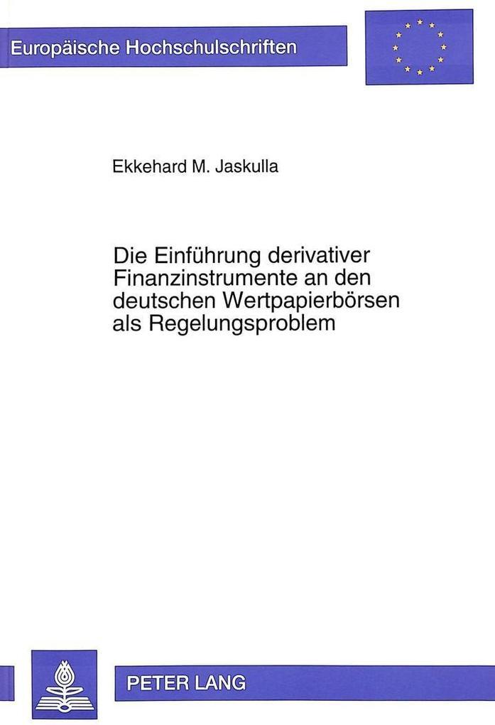 Die Einführung derivativer Finanzinstrumente an...