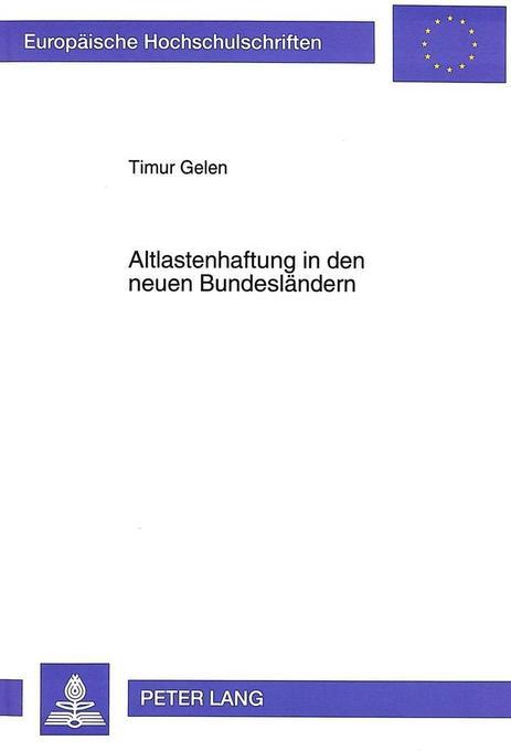 Altlastenhaftung in den neuen Bundesländern als...