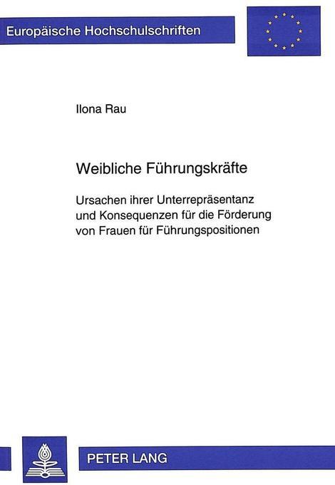 Weibliche Führungskräfte als Buch von Ilona Rau