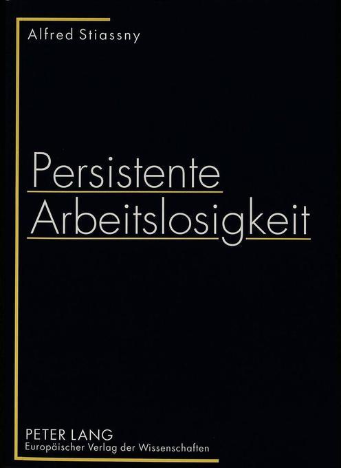 Persistente Arbeitslosigkeit als Buch von Alfre...
