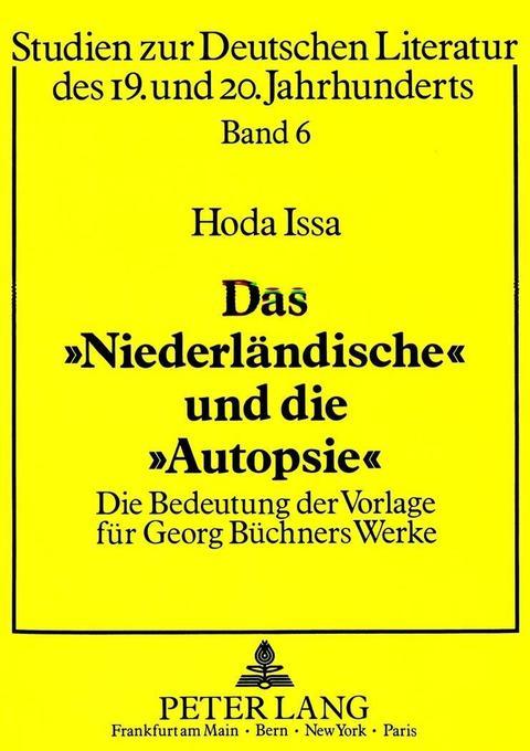 Das «Niederländische» und die «Autopsie» als Bu...