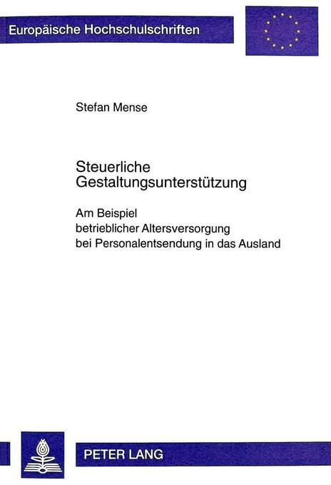 Steuerliche Gestaltungsunterstützung als Buch v...