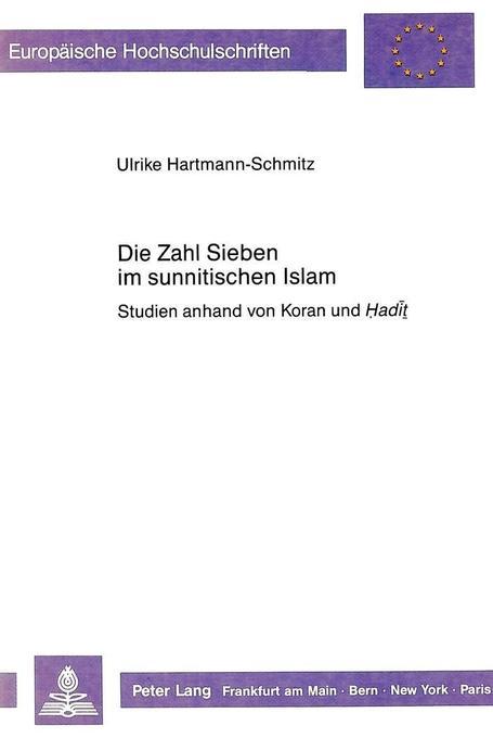 Die Zahl Sieben im sunnitischen Islam als Buch ...