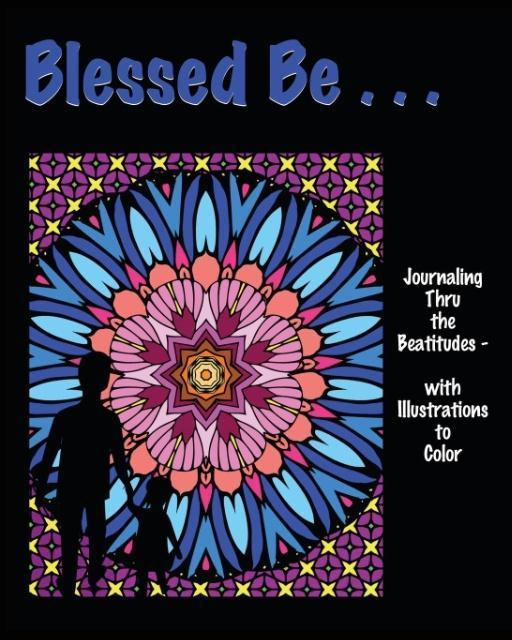 Blessed Be . . . als Taschenbuch von Isla W Backus