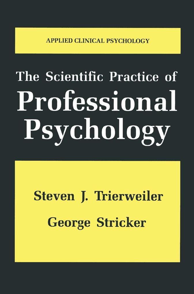 Scientific Practice of Professional Psychology ...