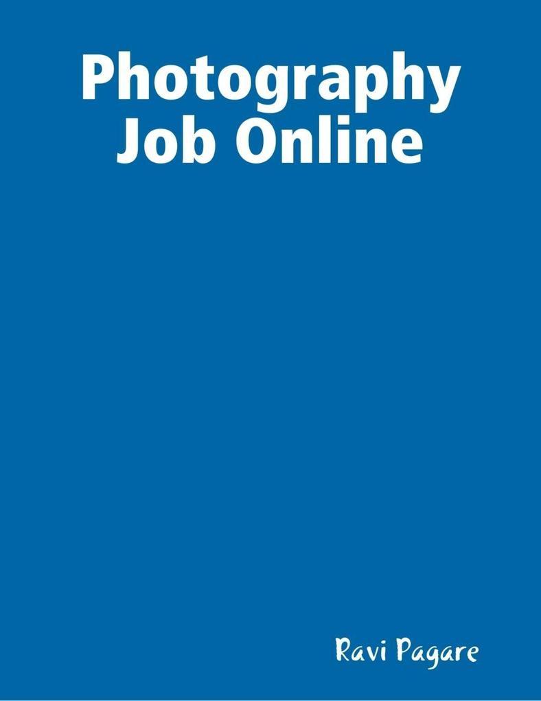 Photography Job Online als eBook Download von R...