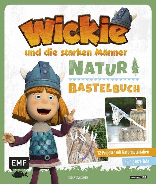 Das Wickie-Natur-Bastelbuch als Buch von Jessic...