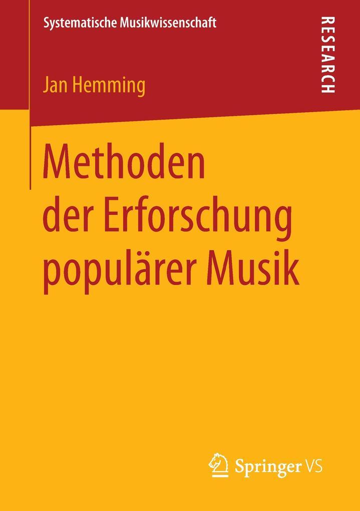 Methoden der Erforschung populärer Musik als Bu...