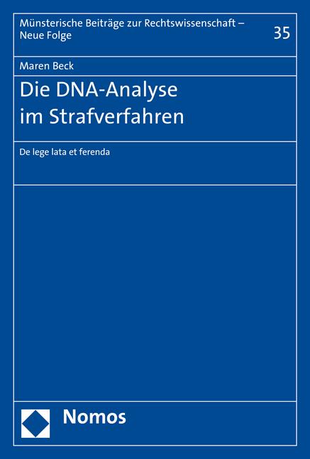 Die DNA-Analyse im Strafverfahren als Buch von ...