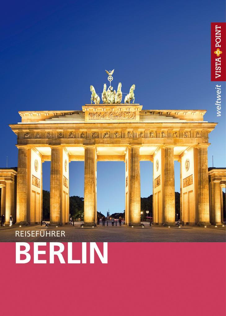Berlin - VISTA POINT Reiseführer weltweit als e...