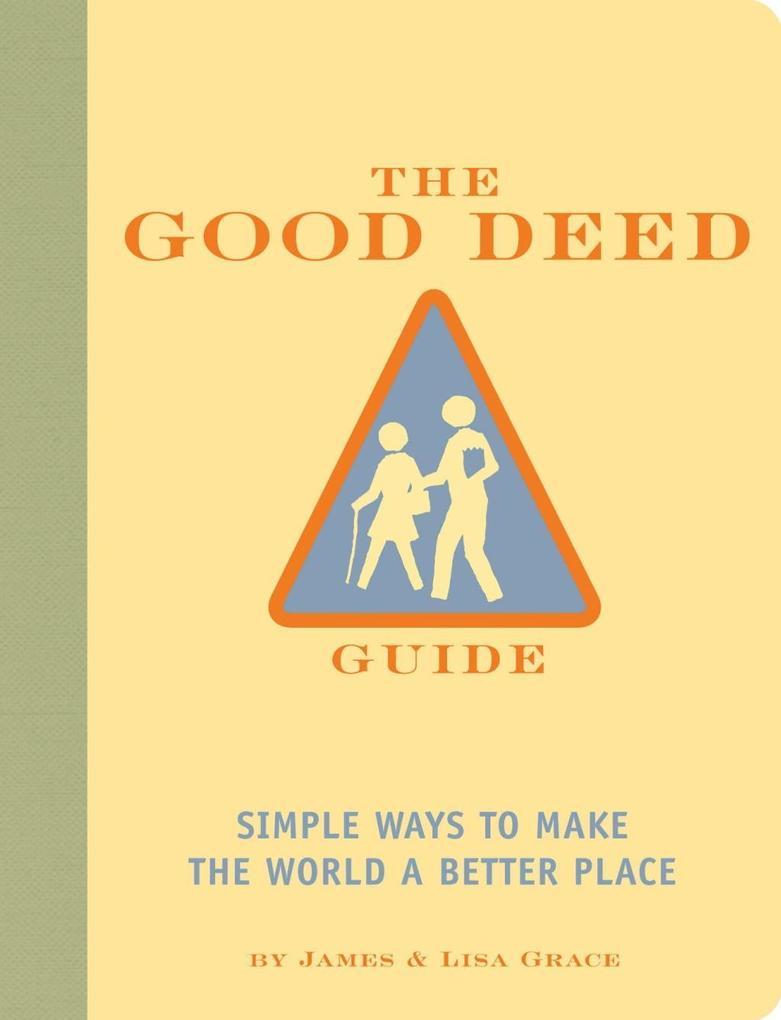 The Good Deed Guide als eBook Download von Jame...