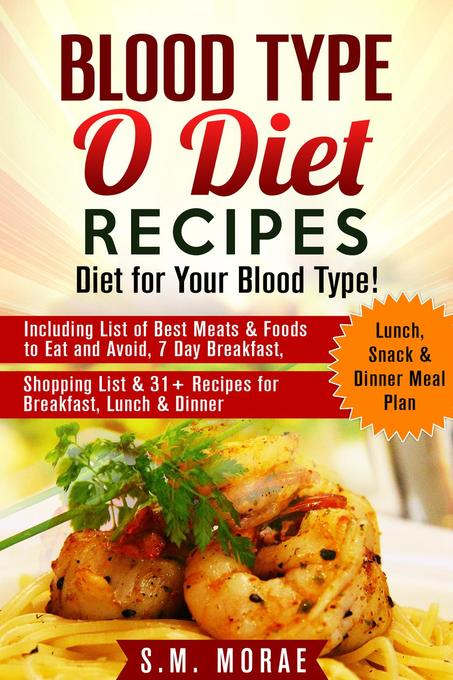 Blood Type O Diet Recipes: Diet for Your Blood ...