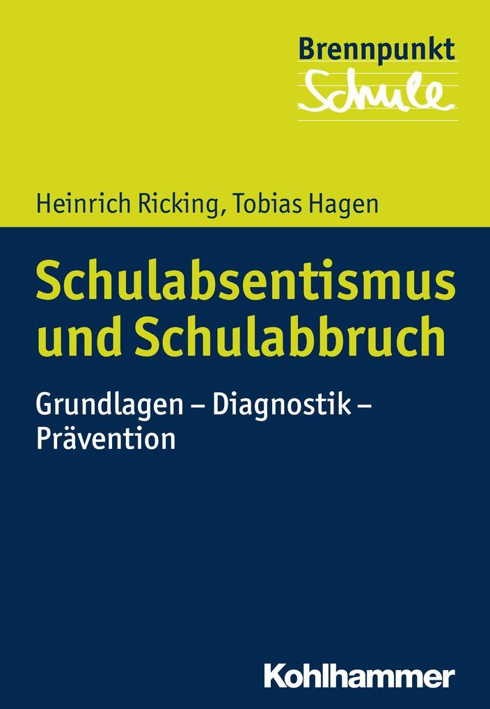 Schulabsentismus und Schulabbruch als Buch von ...