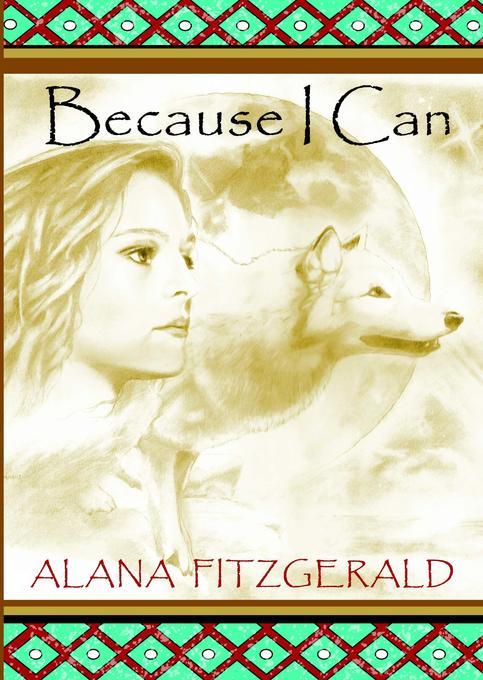 Because I Can als eBook Download von Alana Fitz...