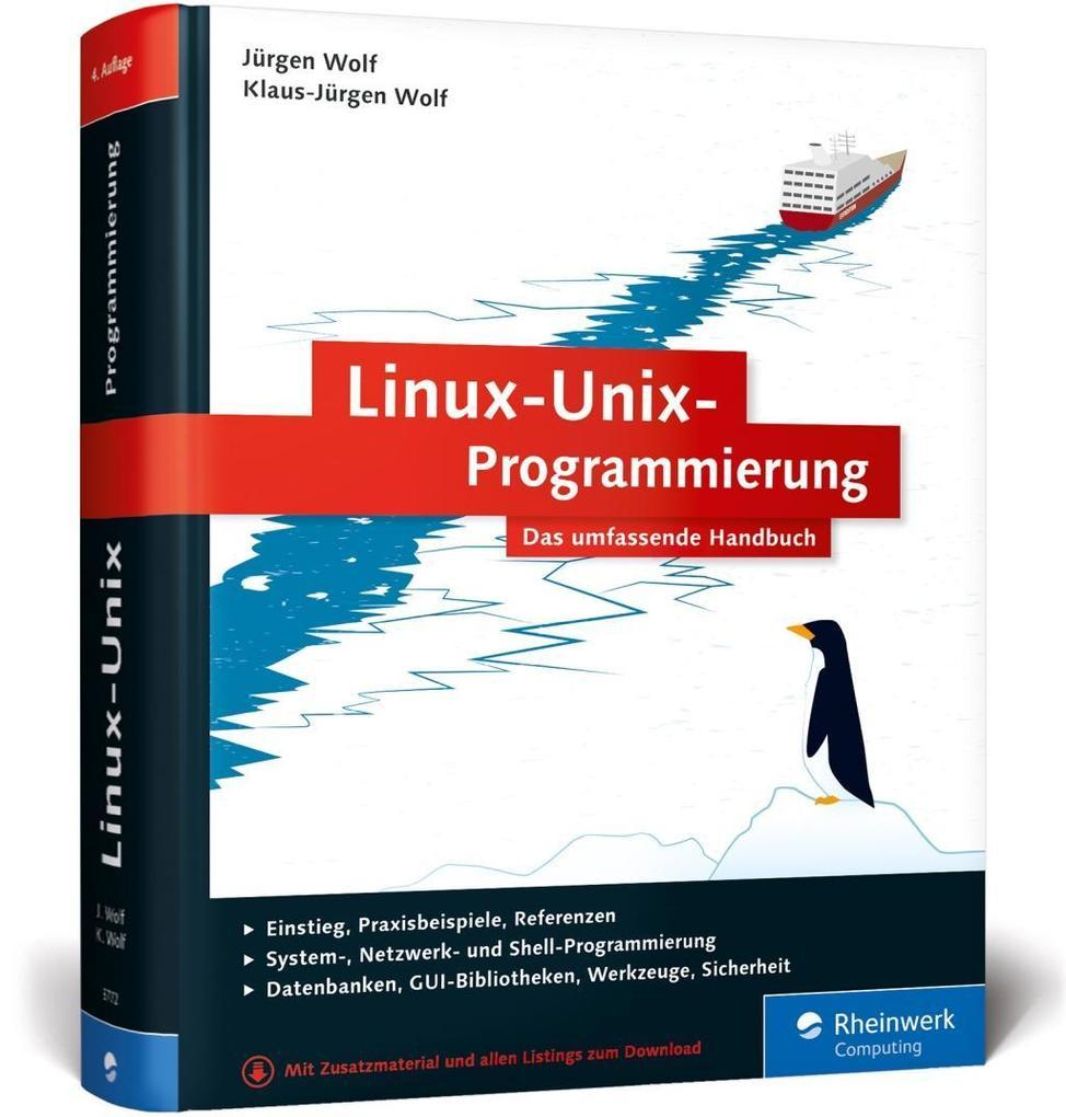 Linux-Unix-Programmierung als Buch von Jürgen Wolf