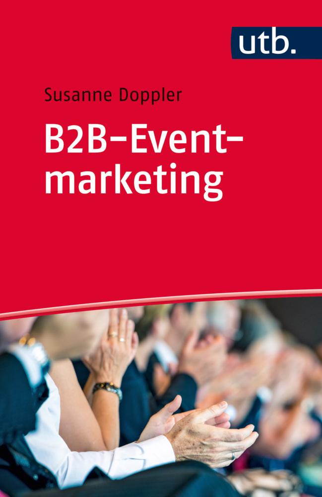 B2B-Eventmarketing als Taschenbuch von Susanne ...