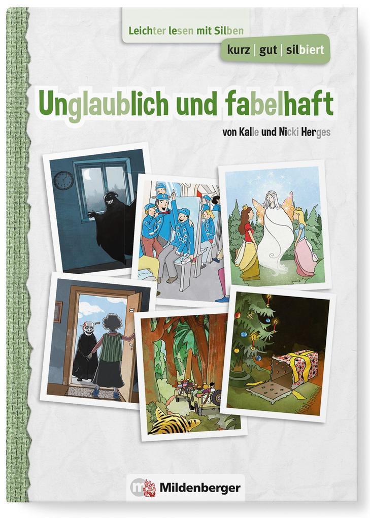 kurz/gut/silbiert - Band 3: Unglaublich und fab...