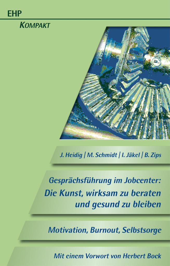 Gesprächsführung im Jobcenter: Die Kunst, wirks...
