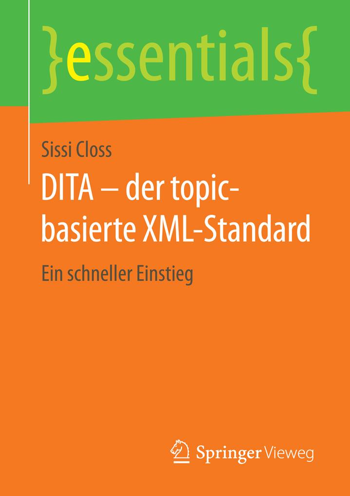 DITA ´ der topic-basierte XML-Standard als eBoo...