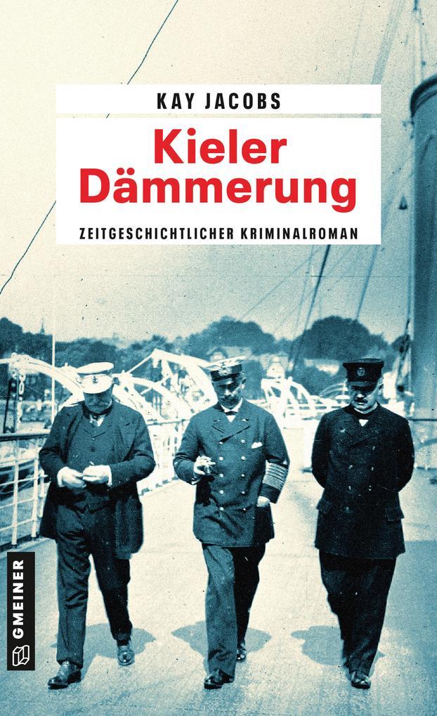 Kieler Dämmerung als Taschenbuch von Kay Jacobs