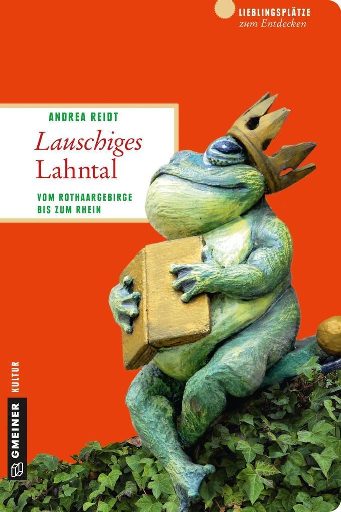 Lauschiges Lahntal als Taschenbuch von Andrea R...