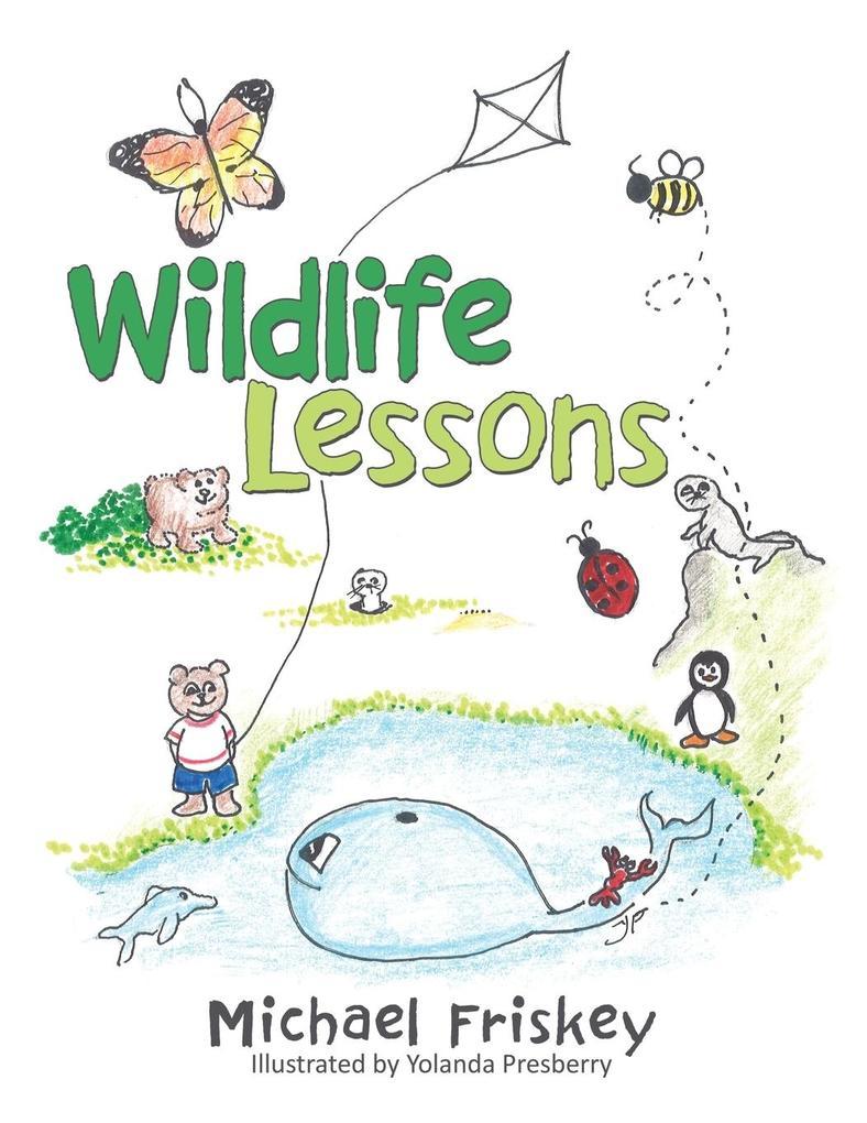 Wildlife Lessons als Taschenbuch von Michael Fr...