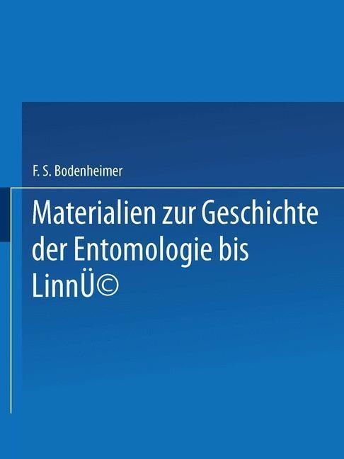 Materialien zur Geschichte der Entomologie bis ...