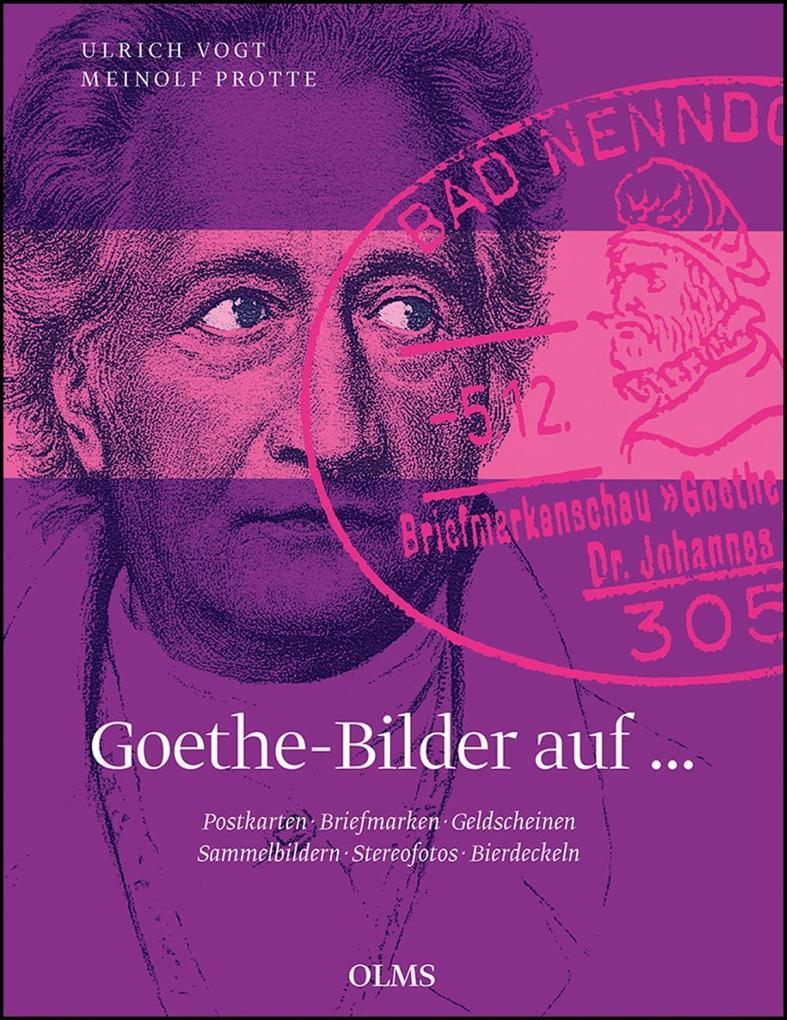 Goethe-Bilder auf Postkarten, Briefmarken, Geld...