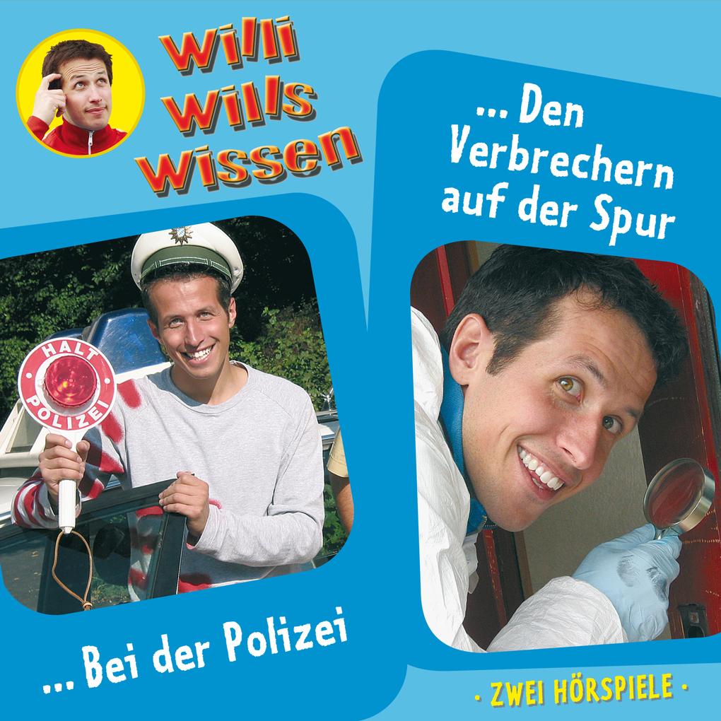 Willi wills wissen, Folge 6: Bei der Polizei / ...