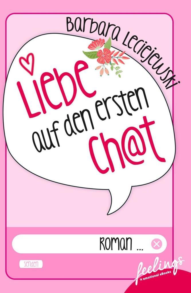Liebe auf den ersten Chat als Taschenbuch von B...