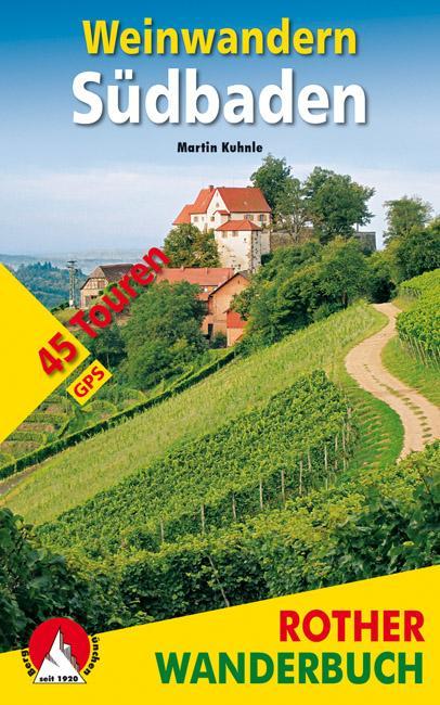 Weinwandern Südbaden als Buch von Martin Kuhnle