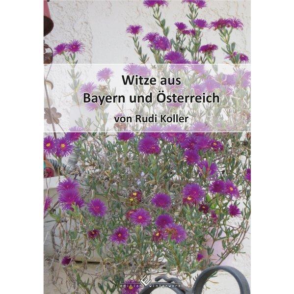 Witze aus Bayern und Österreich als Taschenbuch...