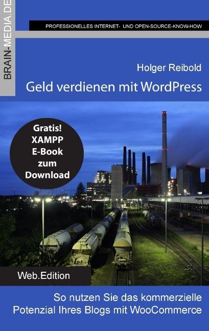 Geld verdienen mit WordPress als Buch von Holge...
