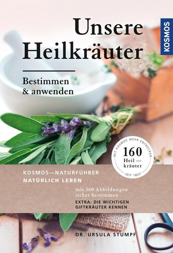 Unsere Heilkräuter als Buch von Ursula Stumpf