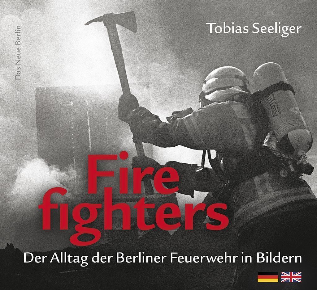 Firefighters als Buch von Tobias Seeliger