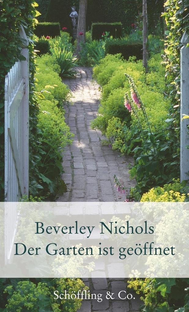 Vorschaubild von Der Garten ist geöffnet als eBook Download von Beverley Nichols