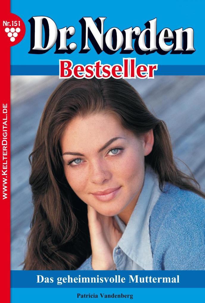 Dr. Norden Bestseller 151 - Arztroman als eBook...