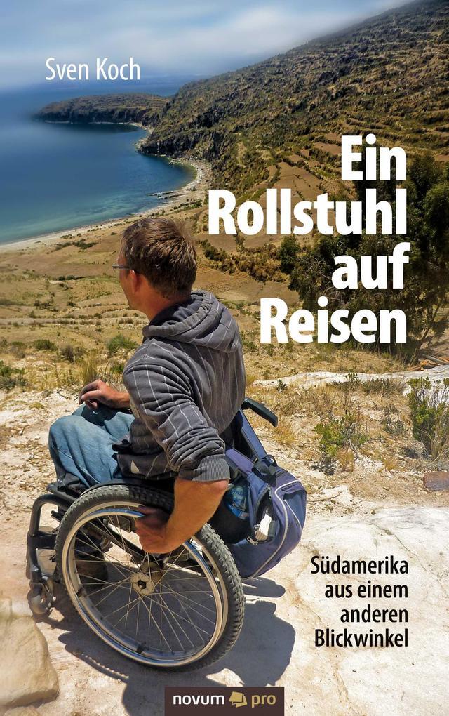 Ein Rollstuhl auf Reisen als eBook Download von...