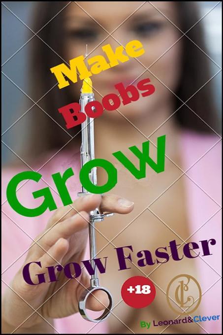 Make Boobs Grow Faster als eBook Download von L...